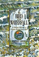 The Bird in the Waterfall: A Natural History of Oc