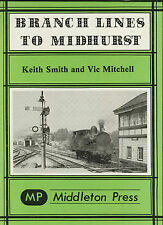 Branch Lines to Midhurst by Vic Mitchell, Keith Smith (Hardback, 1981)