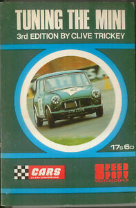 Tuning the Mini by Clive Trickey Speed Sport Motobooks Pub. 1970