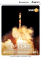 LIFT OFF: EXPLORING THE UNIVERSE HIGH INTERMEDIATE BOOK WITH ONLINE ACCESS by...