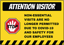 ATTENTION VISITOR  VISITS ARE NO LONGER PERMITTED   Adhesive Vinyl Sign Decal