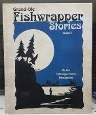 Grand-Ole Fishwrapper Stories Volume 1