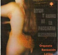 "ORQUESTA SENSACION LATINA ""RITMO Y SABOR DE LA PARRANDA MATANCERA"" LP"