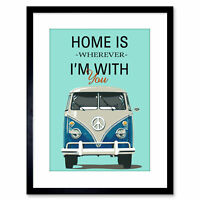 Quote Typography Camper Van Home Love Framed Wall Art Print 9X7 In