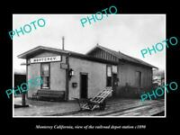 OLD LARGE HISTORIC PHOTO OF MONTEREY CALIFORNIA, THE RAILROAD DEPOT STATION 1890