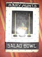 Mary Hunt's Salad Bowl	1946	hard cover	vintage cook book Fifth printing
