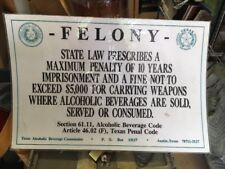 Texas Alcoholic Beverage Commission, Section 61.11, Code Article 46 felony sign