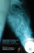 Eugene O'Neill's One-Act Plays: New Critical Perspectives, Very Good Books