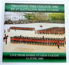 LIVE TROOPING THE COLOUR 1980 - 1ST BATTALION IRISH GUARDS CD