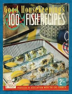 """1959 GOOD HOUSEKEEPING / GAS COUNCIL RECIPE BOOKLET """"100 FISH RECIPES"""""""