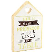 CASA in legno Legno Ornamento DRINK Prosecco BLOCCO SEGNALE PLACCA arredamento regalo
