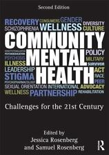 Community Mental Health : Challenges for the 21st Century (2012, Paperback,...