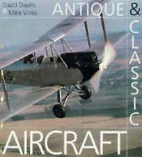 New, Antique and Classic Aircraft, David Davies, Mike Vines, Book