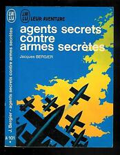 """Jacques Bergier : Agents secrets contre armes secrètes """" Leur Aventure - N°A 101"""