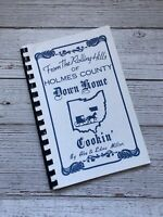 Vtg From the Rolling Hills of Holmes County Down Home Cookin' Cookbook Amish
