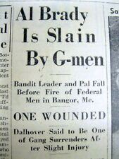 3 1937 newspapers  FBI Enemy # 1 AL BRADY is SHOT DEAD in BANGOR Maine by police