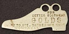 "ANTIQUE - ""GOLDS"" FOOTWEAR - MONTREAL, QC - ADVERTISING - KEY CHAIN - ORIGINAL"