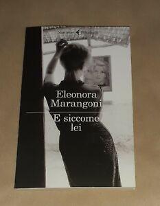 E siccome lei di Eleonora Marangoni - Feltrinelli, 2020