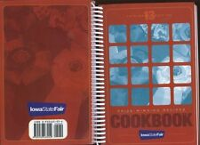 2006 13th IOWA STATE FAIR COOKBOOK FARM HOME BLUE RIBBON PRIZE WINNING RECIPES