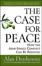 The Case for Peace: How the Arab-Israeli Conflict Can be Resolved-ExLibrary