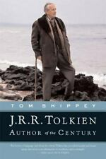 J. R. R. Tolkien Author of the Century by Tom Shippey