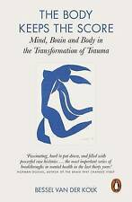 NEW Body Keeps The Score, Thetion O F Trauma, The By Bessel Van Der Kolk