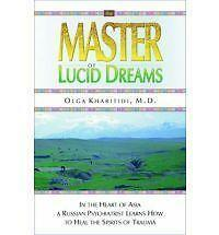 Very Good, Master of Lucid Dreams: In the Heart of Asia a Russian Psychiatrist L