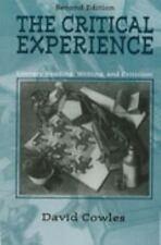 THE CRITICAL EXPERIENCE - COWLES, DAVID/ AUSTIN, MIKE/ CLARK, GREGORY (CON) - NE