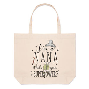 I'm A Nana What's Your Superpower Large Beach Tote Bag - Grandma Funny Shoulder