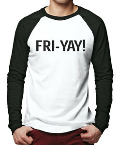 FriYay - Friday Weekend Men Baseball Top