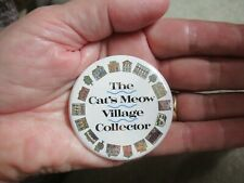 Cat's Meow Village Collector Pinback Button