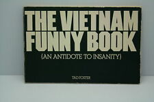 The Vietnam funny book: An antidote to insanity Paperback 1980 Tad Foster