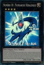 Yu-Gi-Oh ! Numéro 18 : Patriarche Héraldique WSUP-FR004 (WSUP-EN004) - VF/SUPER