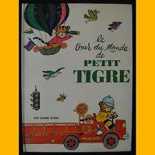 Le tour du monde de little tiger paul buxil j. p. miller 1967