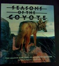 SEASONS OF THE COYOTE 1994 The Legend And Lore Of An American Icon