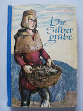 DDR Kinderbuch Die Silbergrube M. Bruns Kinderbuchverlag 1959 ab 11 J.
