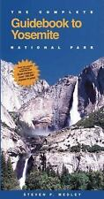 The Complete Guidebook to Yosemite National Park (Complete Guide to Yosemite