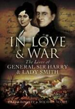 In Love and War: The Lives of General Harry and Lady Smith, Michael Scott, David