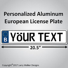 BELGIUM European EEC Aluminum License Plate Custom Personalized with your Text