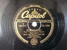 """78 rpm 10"""" RAY ANTHONY bye bye baby / dagnet"""