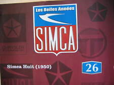 FASCICULE BOOKLET SIMCA N° 26 SIMCA 8 1950