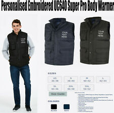 Personalised  Embroidered Custom Super Pro Body Warmer Your Text Uniform UC640