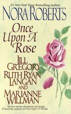 Once upon a Rose by Jill Gregory, R. C. Ryan, Nora Roberts