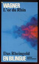 WAGNER: L'OR DU RHIN. AUBIER FLAMMARION. 1976. Edition bilingue.