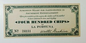 1935 Scrip Note For 400 Chips At La Fortuna San Diego CA Pacific Expo NO Reserve