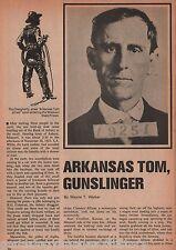 Arkansas Tom + Daugherty *, DeGraff, Dillon *,Gibson *, McGinty *,Vandeventer *,