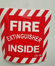 FIRE EXTINGUISHER INSIDE SIGN.  SELF-ADHESIVE VINYL  1pcs           4 X 4 NEW