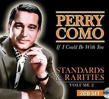 Perry Como - If I Could Be With You  Standards and Rarities Volume 2 [CD]