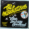 "7"" 1976 KULT ! MANHATTANS Kiss And Say Goodbye /MINT-?"
