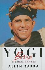 Yogi Berra: Eternal Yankee (Thorndike Press Large Print Biography Series) by Ba